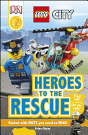 Dk Readers L2 Lego City Heroes To The Rescue