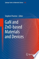 GaN and ZnO based Materials and Devices