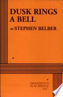 Dusk Rings a Bell
