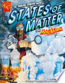 The Solid Truth about States of Matter with Max Axiom  Super Scientist