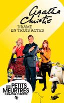 Drame En Trois Actes (Nouvelle Traduction Révisée) par Agatha Christie