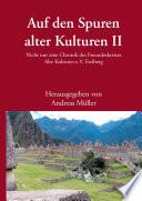 Auf den Spuren alter Kulturen - Band II