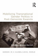 Mobilizing Transnational Gender Politics in Post-Genocide Rwanda