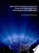 Report of the Commission to Assess the Threat to the United States from Electromagnetic Pulse  EMP  Attack