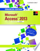 Enhanced Microsoft Access 2013  Illustrated Complete