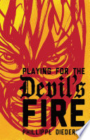 Playing for the Devil s Fire