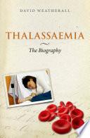 Thalassaemia  The Biography