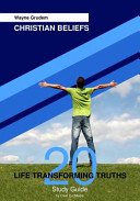 Christian Beliefs Study Guide  20 Life Transforming Truths