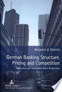 German Banking Structure  Pricing and Competition