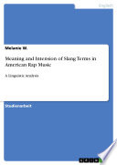 Meaning and Intension of Slang Terms in American Rap Music
