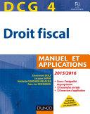Dcg 4 - Droit Fiscal 2015/2016 - 9E Éd par Emmanuel Disle, Jacques Saraf, Nathalie Gonthier-Besacier, J.-Luc Rossignol