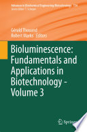 Bioluminescence  Fundamentals and Applications in Biotechnology