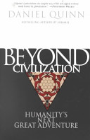 . Beyond Civilization .
