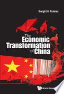 The Economic Transformation of China