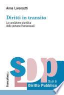 Diritti in transito  La condizione giuridica delle persone transessuali