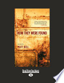 How They Were Found (Large Print 16pt)