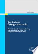 Das deutsche Ertragsteuerrecht