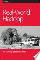 Real World Hadoop