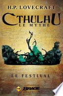 Le Festival : plus influent du xxe siècle....