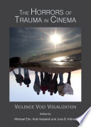 The Horrors of Trauma in Cinema