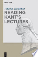 Reading Kant s Lectures