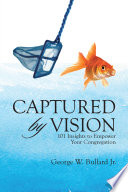Captured by Vision