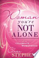 Woman  You re Not Alone Book PDF
