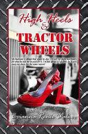 High Heels   Tractor Wheels