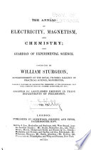 The Annals of Electricity, Magnetism, and Chemistry; and Guardian of Experimental Science Pdf/ePub eBook
