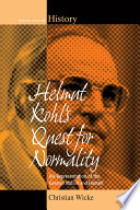 Helmut Kohl's Quest for Normality