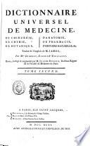Dictionnaire universel de m  decine  de chirurgie  de chymie  de botanique  d anatomie  de pharmacie  d histoire naturelle   c