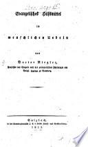 Evangelisches Hilfsmittel in menschlichen Uebeln