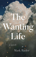 The Wanting Life