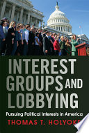 Interest Groups and Lobbying