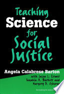Teaching Science for Social Justice