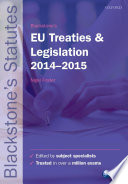 Blackstone s EU Treaties and Legislation 2014 2015