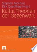 Kultur. Theorien der Gegenwart
