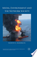 Media  Environment and the Network Society