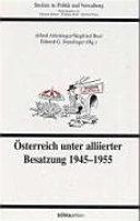 Österreich unter alliierter Besatzung 1945-1955