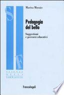 Pedagogia del bello  Suggestioni e percorsi educativi