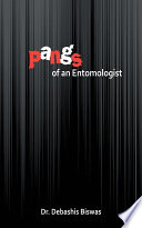 PANGS OF AN ENTOMOLOGIST