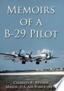 Memoirs of a B 29 Pilot