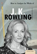 How to Analyze the Works of J. K. Rowling