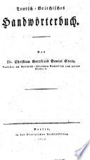 Teutsch-griechisches Handwörterbuch