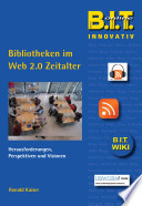 Bibliotheken im Web 2.0 Zeitalter
