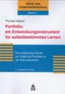 Portfolio: ein Entwicklungsinstrument für selbstbestimmtes Lernen