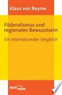 Föderalismus und regionales Bewusstsein