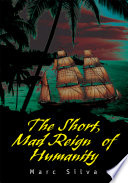 download ebook the short, mad reign of humanity pdf epub