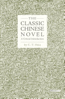 The Classic Chinese Novel book