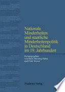 Nationale Minderheiten und staatliche Minderheitenpolitik in Deutschland im 19. Jahrhundert